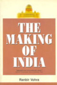 making of India - Ranbir Vohra