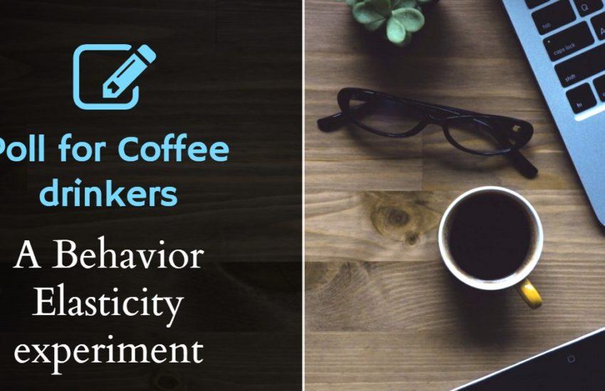 coffee poll behavior and demand elasticity
